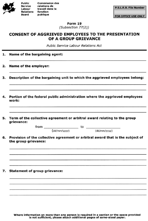 Form 19 (Subsection 77(2)) Consent of Aggrieved Employees to the Presentation of a Group Grievance